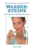 Wassersteine - Das Praxisbuch / Gienger, Goebel